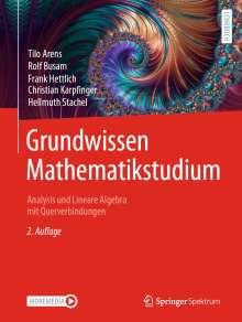 Tilo Arens: Grundwissen Mathematikstudium - Analysis und Lineare Algebra mit Querverbindungen, Buch