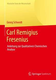 Georg Schwedt: Carl Remigius Fresenius, Buch
