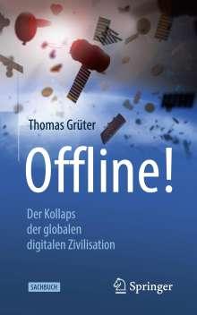 Thomas Grüter: Offline!, Buch