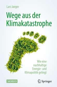 Lars Jaeger: Wege aus der Klimakatastrophe, Buch