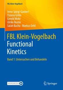Irene Spirgi-Gantert: FBL Klein-Vogelbach Functional Kinetics, Buch
