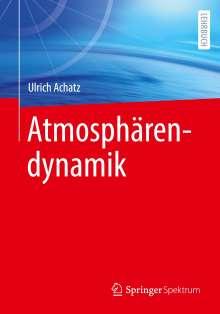 Ulrich Achatz: Atmosphärendynamik, Buch