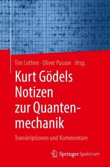 Kurt Gödels Notizen zur Quantenmechanik, Buch