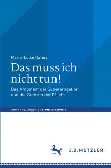 Marie-Luise Raters: Das muss ich nicht tun!, Buch