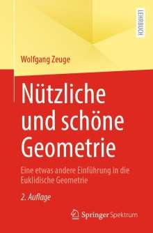 Wolfgang Zeuge: Nützliche und schöne Geometrie, Buch