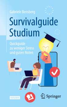 Gabriele Bensberg: Survivalguide Studium, Buch