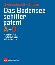 Heinz Overschmidt: Das Bodensee-Schifferpatent A + D, Buch