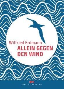 Wilfried Erdmann: Allein gegen den Wind, Buch
