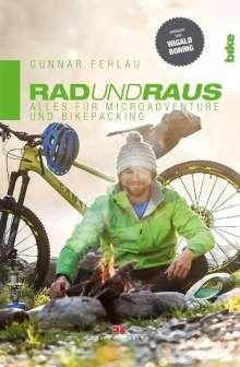 Gunnar Fehlau: Rad und Raus, Buch