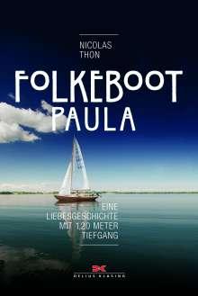Nicolas Thon: Folkeboot Paula, Buch