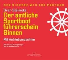 Kurt Graf: Der amtliche Sportbootführerschein Binnen - Mit Antriebsmaschine, Buch