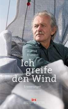 Wilfried Erdmann: Ich greife den Wind, Buch