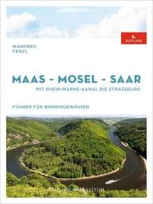 Manfred Fenzl: Maas-Mosel-Saar, Buch