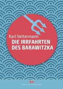Karl Vettermann: Die Irrfahrten des Barawitzka, Buch