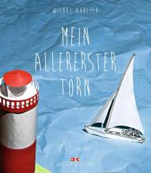 Wiebke Ahrlich: Mein allererster Törn, Buch