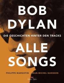Philippe Margotin: Bob Dylan - Alle Songs, Buch