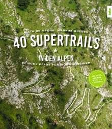 Gitta Beimfohr: 40 Supertrails in den Alpen, Buch