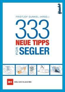 Fridtjof Gunkel: 333 neue Tipps für Segler, Buch