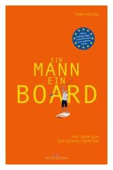 Timm Kruse: Ein Mann, ein Board, Buch