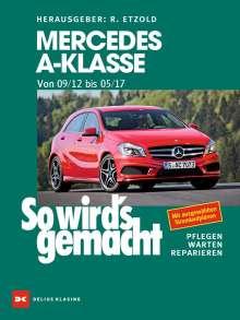 Rüdiger Etzold: Mercedes A-Klasse von 2012 bis 2017, Buch