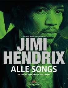Philippe Margotin: Jimi Hendrix - Alle Songs, Buch