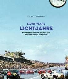 Horst H. Baumann: Lichtjahre / Light Years, Buch