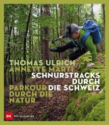 Thomas Ulrich: Schnurstracks durch die Schweiz, Buch
