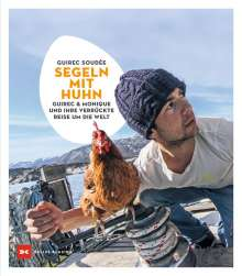Guirec Soudée: Segeln mit Huhn, Buch