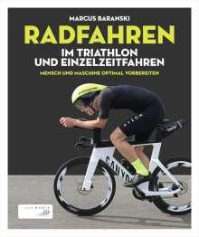 Marcus Baranski: Radfahren im Triathlon und Einzelzeitfahren, Buch