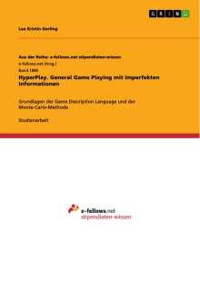 Lea Kristin Gerling: HyperPlay. General Game Playing mit imperfekten Informationen, Buch