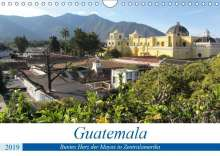 Rick Astor: Guatemala - Buntes Herz der Mayas in Zentralamerika (Wandkalender 2019 DIN A4 quer), Diverse