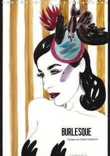 Sara Horwath: Burlesque - Quickies von Sara Horwath (Wandkalender 2020 DIN A4 hoch), Diverse