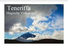 Martin Wasilewski: Teneriffa - Magische Vulkaninsel (Wandkalender 2020 DIN A3 quer), Diverse