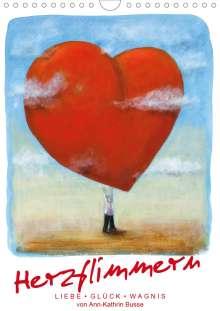 Diekleinert. De Busse / Ann-Kathrin: Herzflimmern (Wandkalender 2020 DIN A4 hoch), Diverse