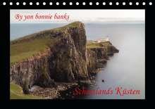 Markus Limmer: By yon bonnie banks - Schottlands Küsten (Tischkalender 2020 DIN A5 quer), Diverse
