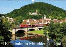 Schneider Foto Alexander Schneider: Eisenbahn in Mitteldeutschland (Wandkalender 2020 DIN A3 quer), Diverse