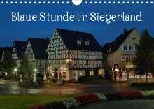Schneider Foto Alexander Schneider: Blaue Stunde im Siegerland (Wandkalender 2020 DIN A4 quer), Diverse