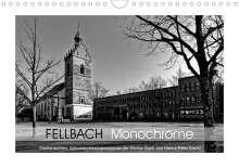 Hanns-Peter Eisold: Fellbach Monochrome (Wandkalender 2020 DIN A4 quer), Diverse