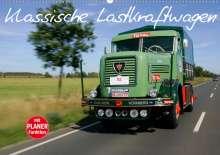 Stefan Bau: Klassische Lastkraftwagen (Wandkalender 2020 DIN A2 quer), Diverse