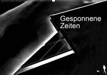 Ruth Kumpernatz: Gesponnene Zeiten (Wandkalender 2020 DIN A2 quer), Diverse
