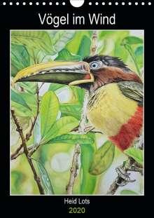 Heidi Lots: Vögel im Wind (Wandkalender 2020 DIN A4 hoch), Diverse