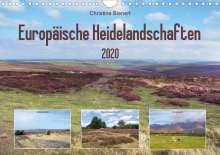 Christine Bienert: Europäische Heidelandschaften (Wandkalender 2020 DIN A4 quer), Diverse