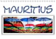Michael Weiß: Mauritius - Die Perle im Indischen Ozean (Tischkalender 2020 DIN A5 quer), Diverse