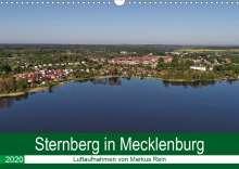 Markus Rein: Sternberg in Mecklenburg - Luftaufnahmen von Markus Rein (Wandkalender 2020 DIN A3 quer), Diverse