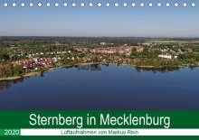 Markus Rein: Sternberg in Mecklenburg - Luftaufnahmen von Markus Rein (Tischkalender 2020 DIN A5 quer), Diverse