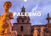 Peter Schickert: Sizilien - Palermo (Wandkalender 2020 DIN A4 quer), Diverse