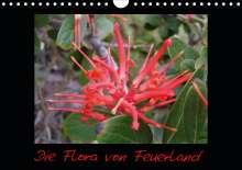 Katharina Kreissig: Die Flora von Feuerland (Wandkalender 2021 DIN A4 quer), Kalender