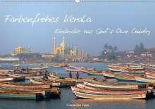 Friederike Take: Farbenfrohes Kerala - Eindrücke aus God´s Own Country (Wandkalender 2021 DIN A2 quer), Kalender