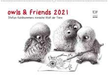 Stefan Kahlhammer: owls & friends 2021 (Wandkalender 2021 DIN A2 quer), Kalender