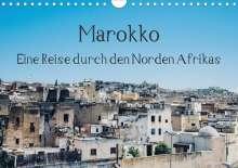 Tobias Keller: Marokko - Eine Reise durch den Norden Afrikas (Wandkalender 2021 DIN A4 quer), Kalender